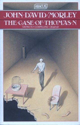 THE CASE OF THOMAS N (ABACUS BOOKS): JOHN DAVID MORLEY