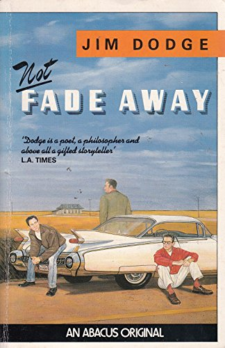 9780349100524: Not Fade Away (Abacus Books)