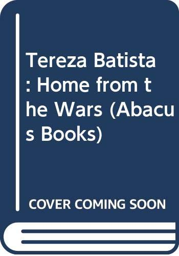 9780349100722: Tereza Batista: Home from the Wars (Abacus Books)
