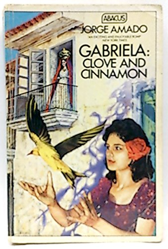 9780349100746: Gabriela: Clove and Cinnamon (Abacus Books)