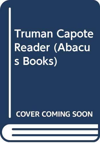 9780349100951: Capote Reader B (Abacus Books)