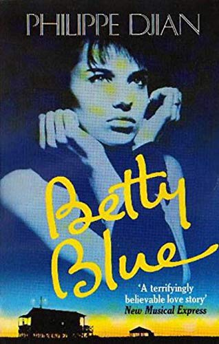 Betty Blue (Abacus Books): Djian, Philippe