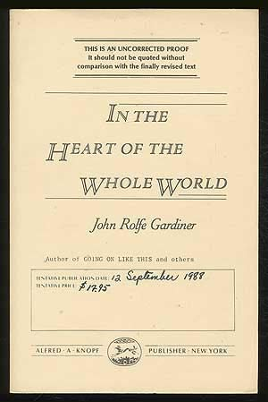 In the Heart of the Whole World: Gardiner John Rolfe
