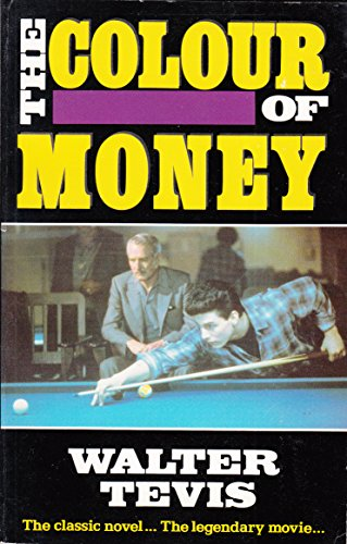 Colour of Money (Abacus Books) by Walter S. Tevis: Abacus ...