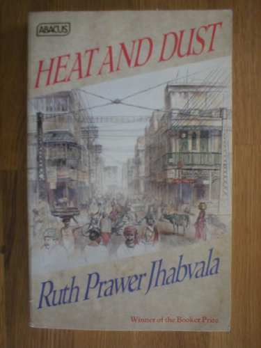 9780349101767: Heat and Dust (Abacus Books)