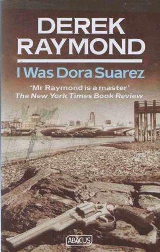 9780349101965: I Was Dora Suarez (Abacus Books)
