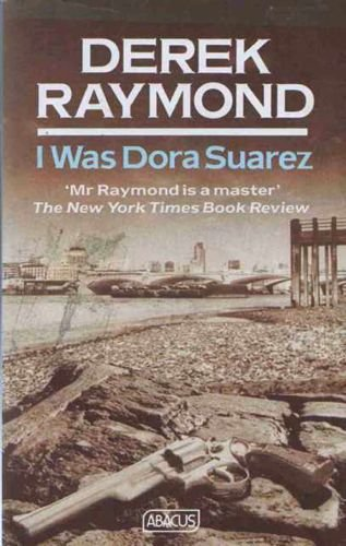 9780349101965: I Was Dora Suarez (Abacus Books)