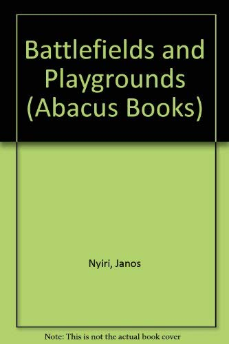 9780349102122: Battlefields and Playgrounds (Abacus Books)