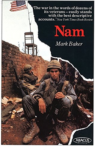 9780349102399: Nam: The Vietnam War in the Words of the Men and Women Who Fought There