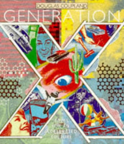 9780349103310: Generation X: Tales for an Accelerated Culture