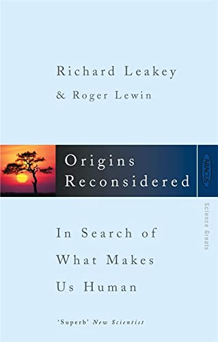 9780349103457: Origins Reconsidered: In Search of What Makes Us Human