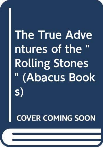 9780349103570: The True Adventures of the