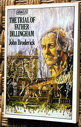Trial of Father Dillingham (Abacus Books): John Broderick