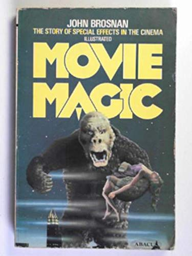 9780349103686: Movie magic: The story of special effects in the cinema (Abacus Books)