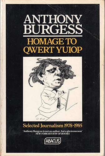 9780349104409: Homage To Qwert Yuiop (Abacus Books)