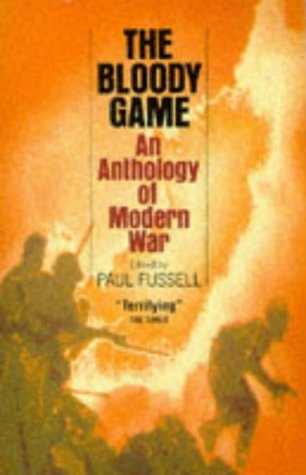 9780349104478: The Bloody Game: Anthology of War
