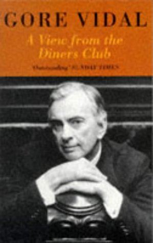 View From the Diners Club: Gore Vidal