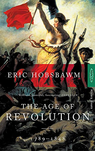 9780349104843: The Age Of Revolution: 1789-1848