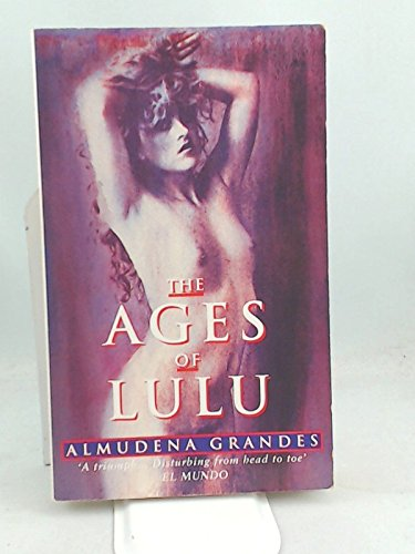 9780349104898: The Ages of Lulu
