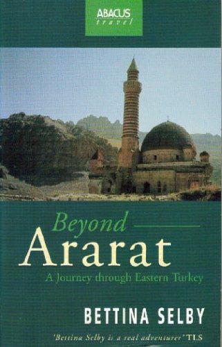 9780349105086: Beyond Ararat: Journey Through Eastern Turkey