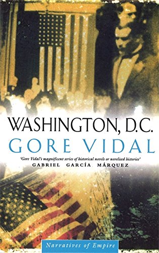 9780349105277: Washington D C: Number 6 in series (Narratives of empire)