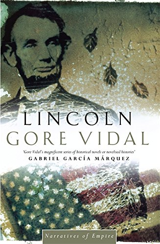 9780349105307: Lincoln: Number 2 in series (Narratives of empire)