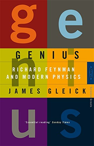 9780349105321: Genius: Richard Feynman and Modern Physics