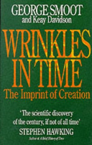 Wrinkles in Time: Imprint of Creation: Smoot, George, Davidson, Keay