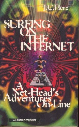 9780349106144: Surfing on the Internet