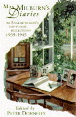 9780349106236: Mrs Milburn's Diaries: An Englishwoman's Day to Day Reflections, 1939-45