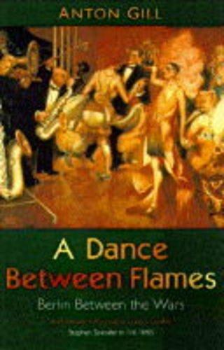 9780349106298: A Dance Between Flames