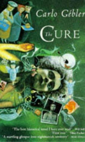 The Cure: Carlo Gebler