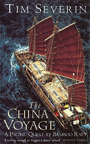 9780349106502: The China Voyage: A Pacific Quest by Bamboo Raft (English and Spanish Edition)