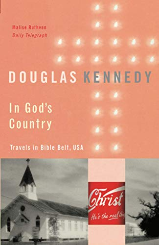 9780349107196: In God's Country: Travels in Bible Belt, USA