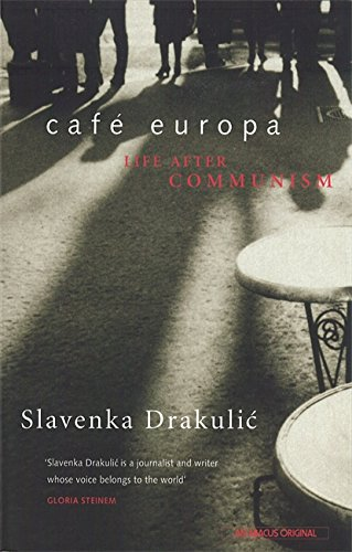 9780349107295: Café Europa: Life After Communism