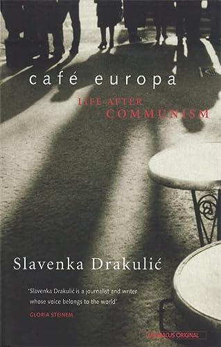 9780349107295: Cafe Europa: Life After Communism