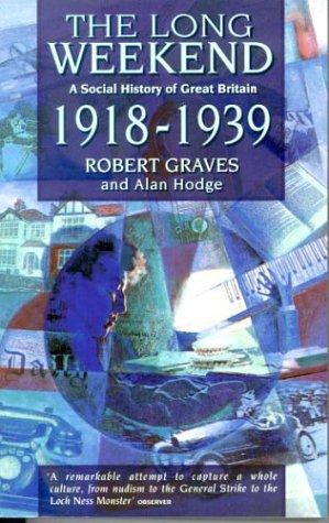 9780349107332: Long Weekend: Social History of Great Britain, 1918-39