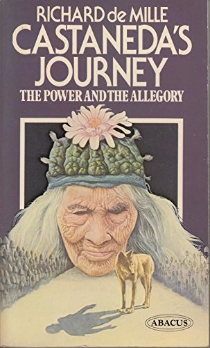 9780349107554: Castaneda's Journey: The Power and the Allegory (Abacus Books)