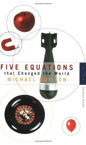 9780349107776: Five Equations That Changed the World