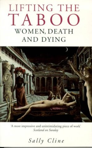 9780349108162: Lifting the Taboo: Women, Death and Dying