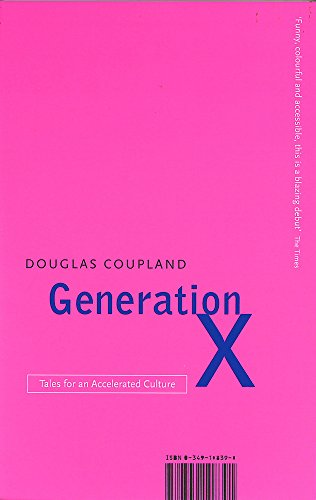 9780349108391: Generation X: Tales for an Accelerated Culture