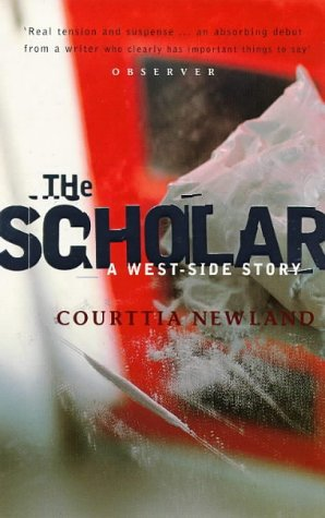 9780349108445: The Scholar: A West-Side Story