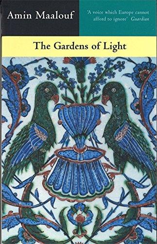 The Gardens Of Light: Maalouf, Amin