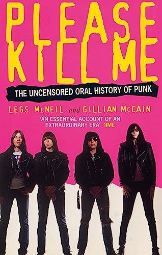 9780349108803: Please Kill Me: The Uncensored Oral History of Punk