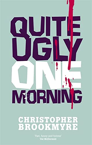 9780349108858: Quite Ugly One Morning (Jack Parlabane)