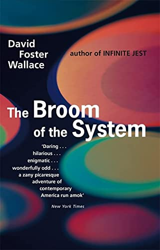 9780349109237: The Broom Of The System