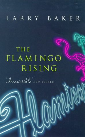 9780349109923: The Flamingo Rising