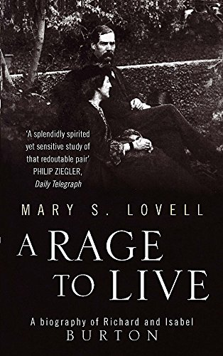 9780349110165: A Rage To Live: A Biography of Richard and Isabel Burton