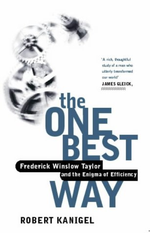 9780349110370: The One Best Way: Frederick Winslow Taylor and the Enigma of Efficiency