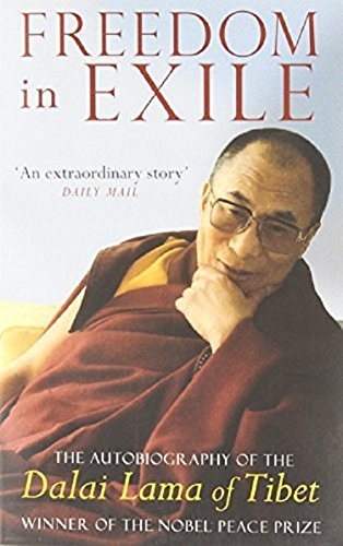 9780349111117: Freedom In Exile: The Autobiography of the Dalai Lama of Tibet: Autobiography of His Holiness the Dalai Lama of Tibet